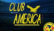 Wallpaper Club América 2013 • Águilas del América club amã©rica