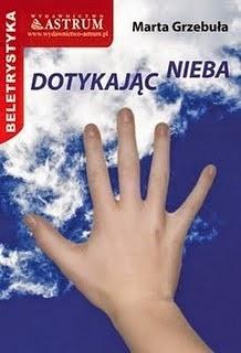 Marta Grzebuła - Dotykając nieba