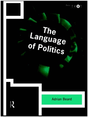 The Language of Politics Adrian Beard