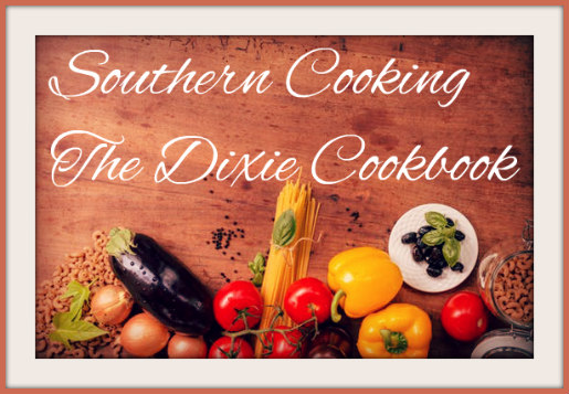 Southern Cooking / The Dixie Cookbook