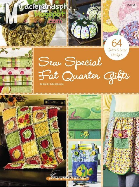 Book Cover Sewing Quarter : Free craftbook sew special fat quarter gifts miracle hands