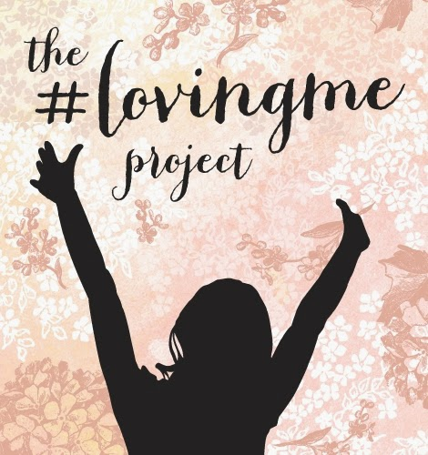 The #LovingMe Project