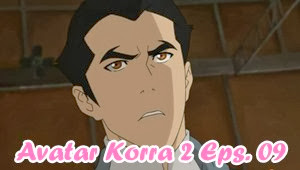 Avatar Legend of Korra Book 2 Episode 09 Subtitle Indonesia
