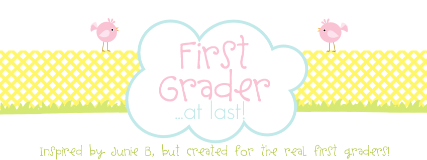First Grader...at Last!