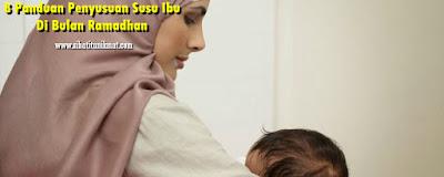 tips penyusuan di bulan ramadhan