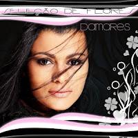 CD Damares - Seleção de Flores 2011