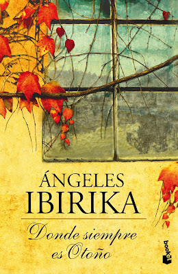 Donde siempre es otoño (Ángeles Ibirika) Donde-siempre-es-otono_9788408005094
