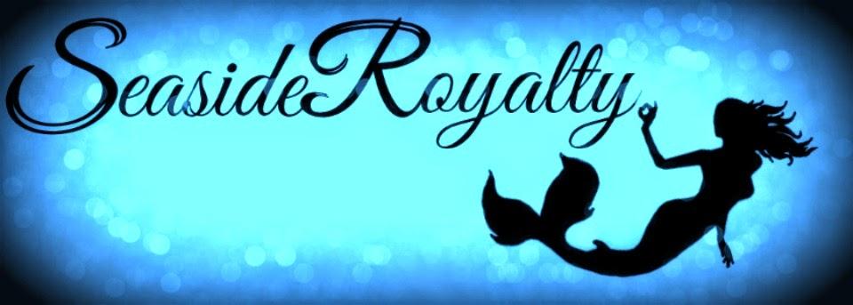 Seaside Royalty