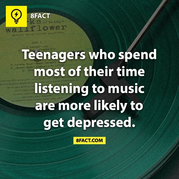 Teenagers who spend most of their time listening to music are more likely to get depressed.