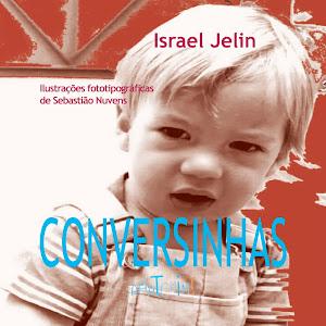 Conversinhas, de Israel Jelin - R$ 28,00