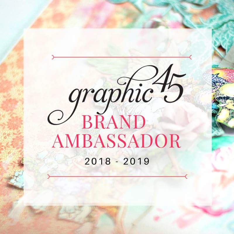 Graphic 45 Brand Ambassador 2018/2019