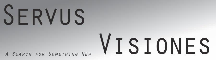 Servus Visionis