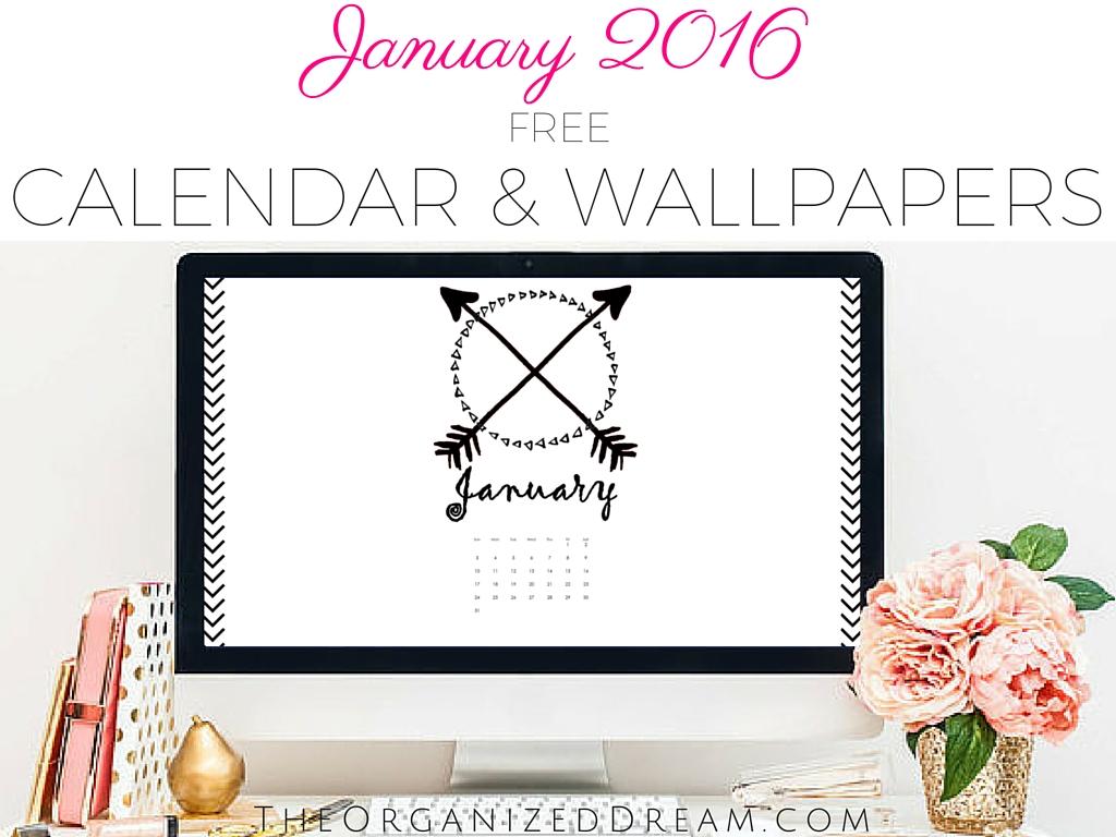 Free Calendar Wallpaper January : Free january calendar wallpapers the organized dream