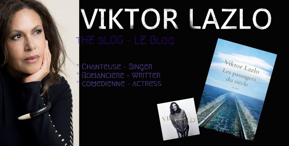 Viktor Lazlo le blog / VIKTOR LAZLO BLOG