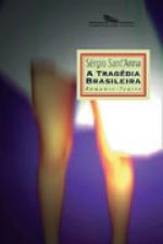 Livro: A Tragédia Brasileira, de Sérgio Sant-Anna