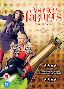 ABSOLUTELY FABULOUS THE MOVIE Starring JENNIFER SAUNDERS & JOANNA LUMLEY