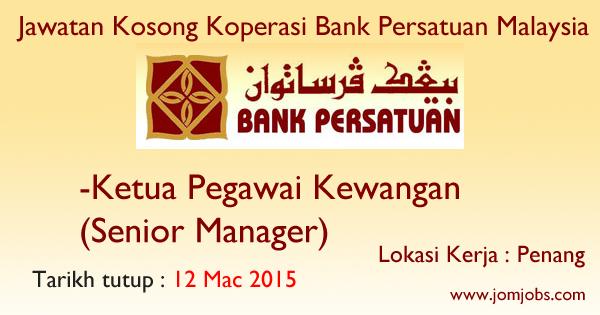 Jawatan Kosong Koperasi Bank Persatuan Malaysia - 12 Mac 2015