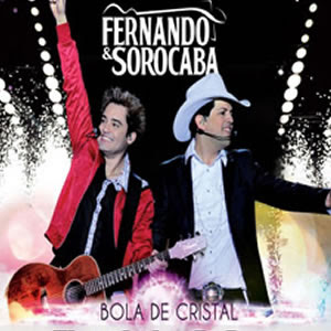 Download Show Fernando & Sorocaba: Bola De Cristal