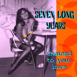 Seven Long Years - Chained to your love is now available on Bandcamp!