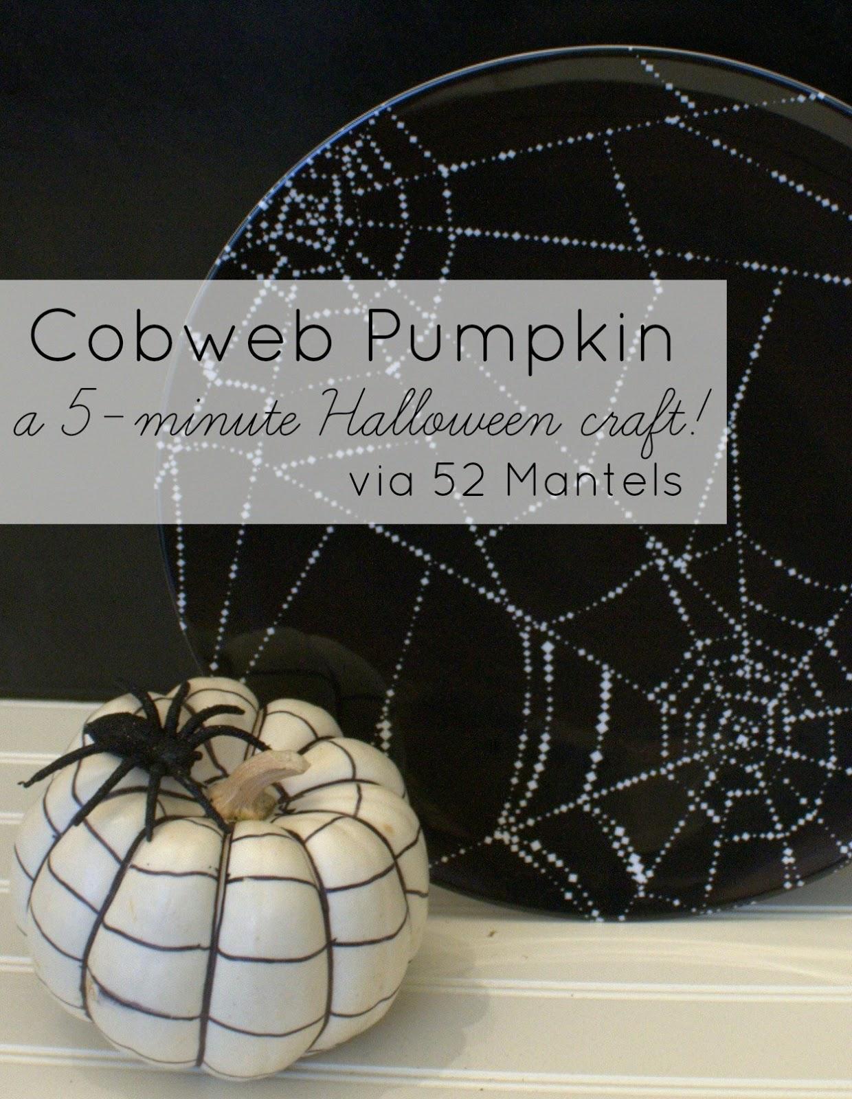 52 Mantels: Cobweb Pumpkin Tutorial {+ Spooky & Bright ...