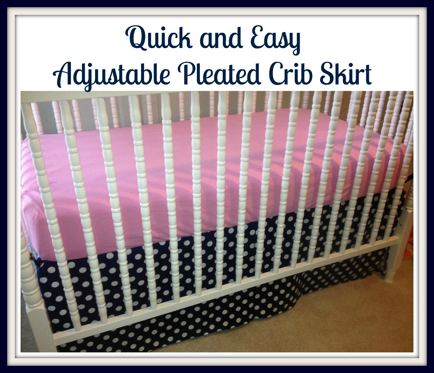 we are sew happy and easy adjustable pleated crib