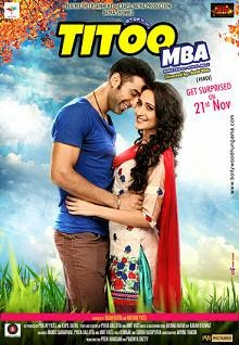 Watch Titoo MBA (2014) Non Retail DVDRip Hindi Full Movie Watch Online Free Download