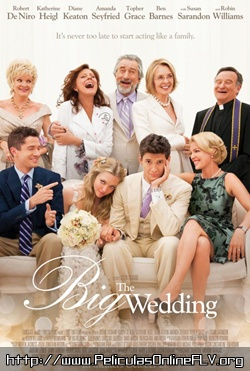 The Big Wedding (La gran boda) (2013) pelicula hd online