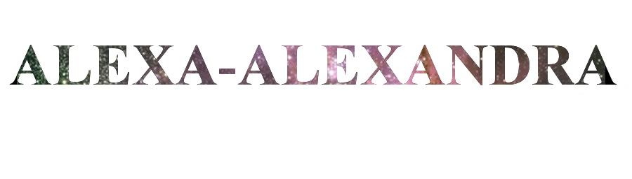 ALEXA - ALEXANDRA