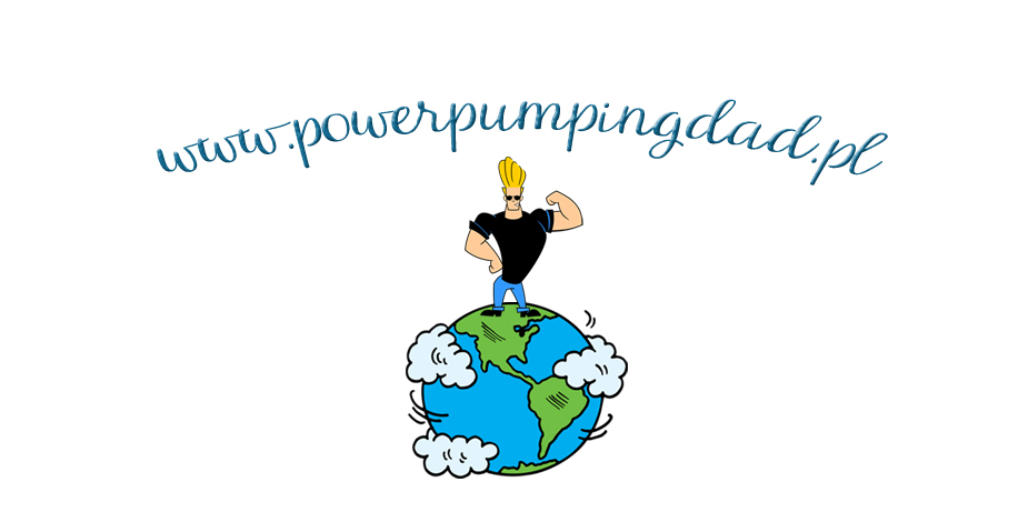 power pumping dad - najlepszy blog o dzieciach prowadzony przez wesołego tatę. Ojcostwo na luzie.