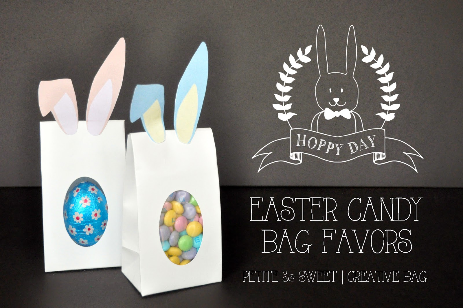 Easter candy bag favors and free download | Creative Bag |Petite & Sweet