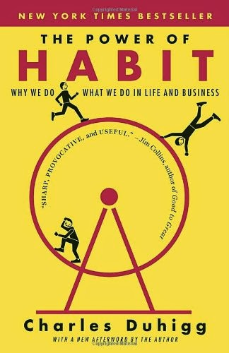 The Power of Habit - Why We Do What We Do In Life & Business