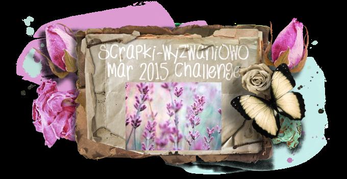 http://scrapki-wyzwaniowo.blogspot.gr/2015/03/march-challenge-scent.html