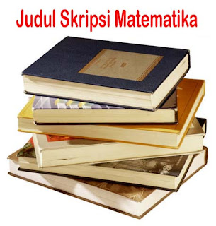Contoh Judul Skripsi Jurusan Pendidikan Matematika