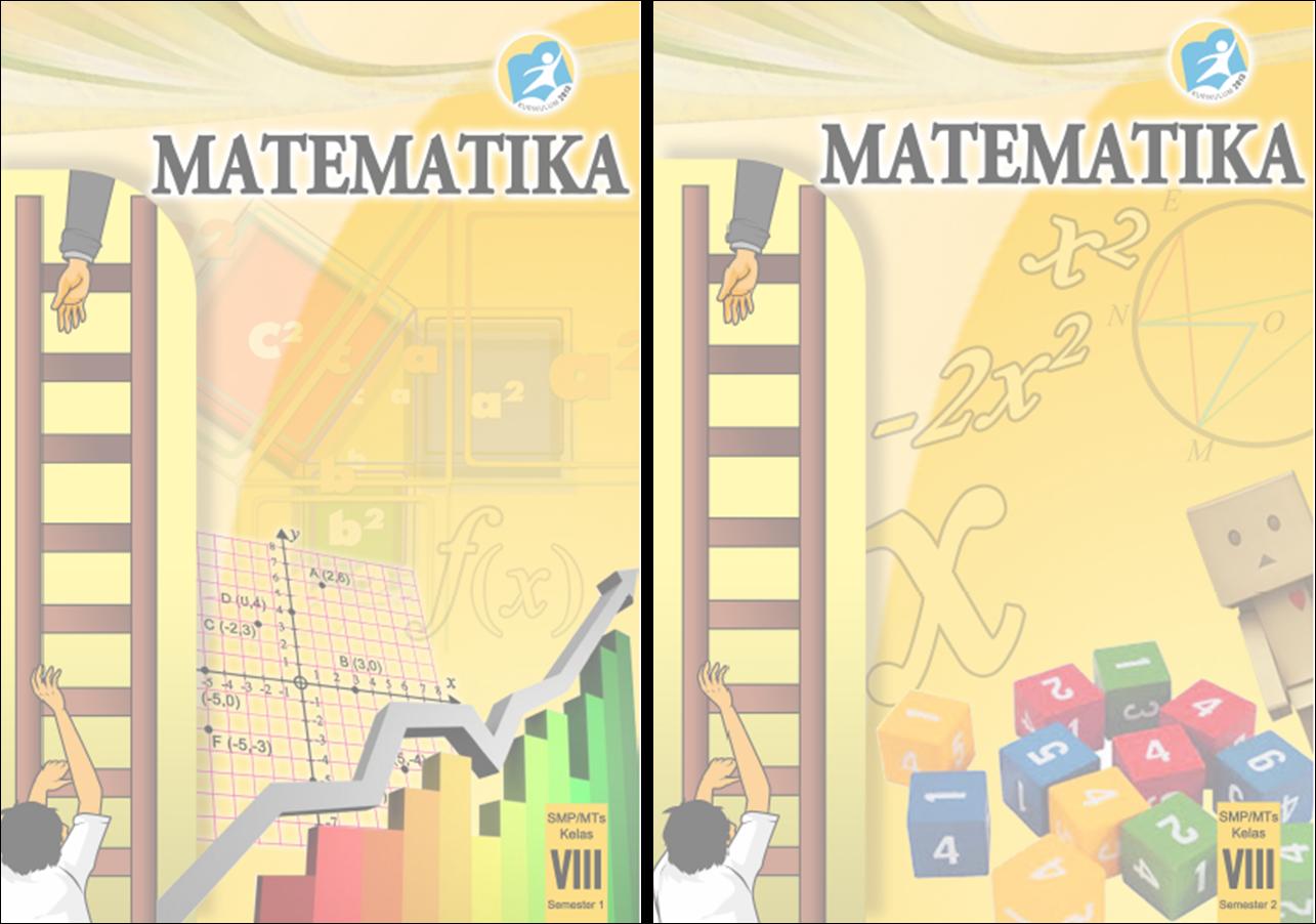 Blog Ilmu Matematika Buku Matematika Kelas 8 Kurikulum 2013 Oleh Yoyo Apriyanto Phone