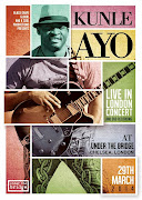 Sat/29/Mar: KUNLE AYO Live In London Concert...