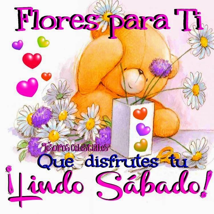 Flores para ti  Que disfrutes tu  ¡Lindo Sábado!