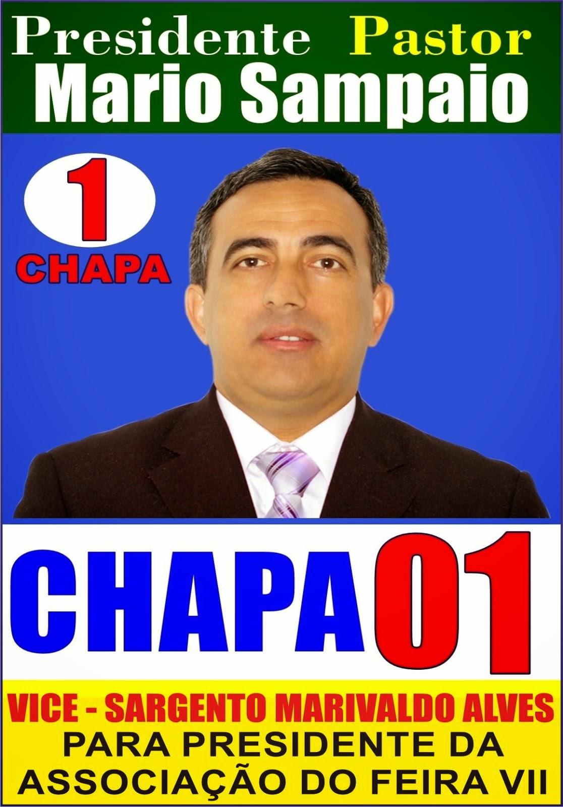 Para Presidente da Associação do Feira VII Vote Chapa 01