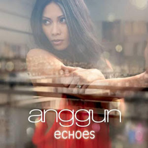 Anggun - Echoes (Full Album 2011)
