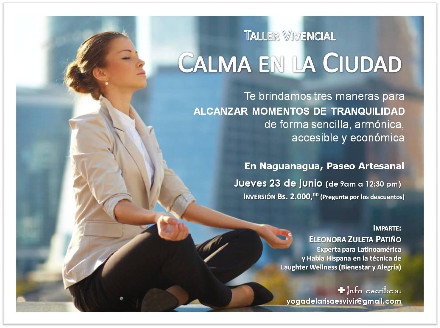 Taller Vivencial CALMA EN LA CIUDAD