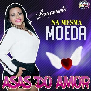 ASAS DO AMOR -NA MESMA MOEDA ( ARROCHA )