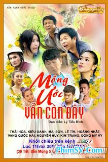 Mộng Ước Vẫn Còn Đây - Mong Uoc Van Con Day HTV7