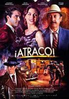 Descarga ¡Atraco! (2012) DVDRip Latino [MEGA] (2012) 1 link Audio Latino