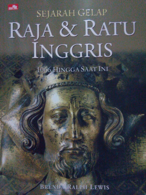 Sejarah Gelap Raja dan Ratu Inggris - 1066 Hingga Saat Ini