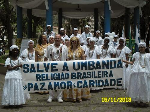 DIA 15 DE NOVEMBRO É O DIA NACIONAL DA UMBANDA, NOSSA VERDADEIRA RELIGIÃO BRASIL