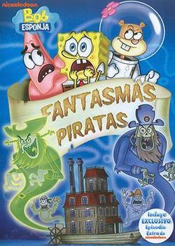 Download – Bob Esponja: Fantasmas Piratas – DVDRip AVI + RMVB Dublado