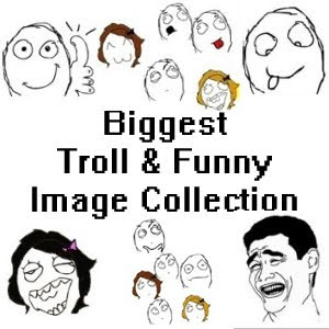 Troll & Funny Image Collection