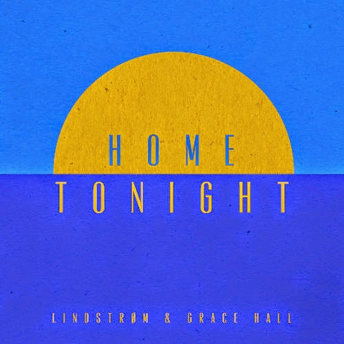 Lindstrøm - Home Tonight (feat. Grace Hall) [Deluxe Edition]