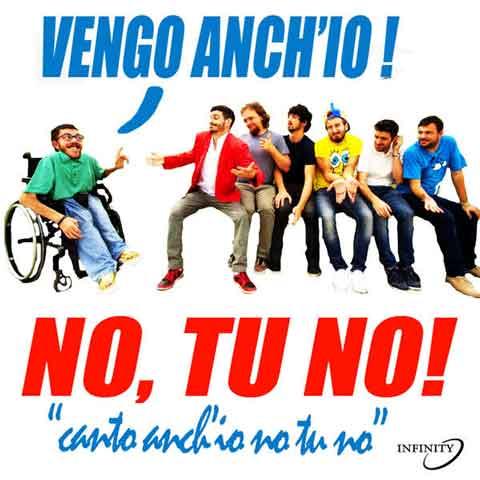 Lorenzo Baglion Feat Iacopo Melio - VENGO ANCH'IO NO TU NO - Canto anch'io, no tu no