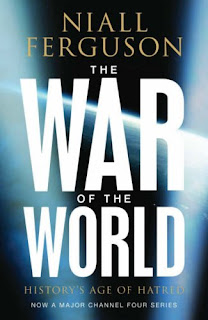 niall ferguson the war of the world