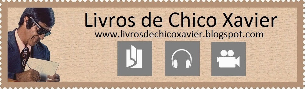 Livros de Chico Xavier - Download